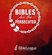 Bibles for the Persecuted